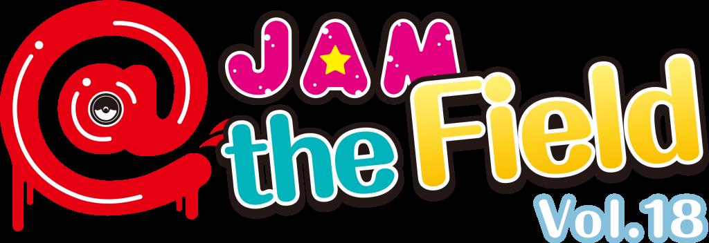 @JAM the Field vol.18