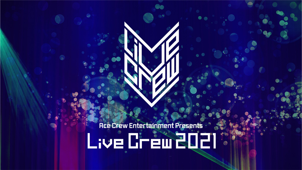 Live Crew 2021